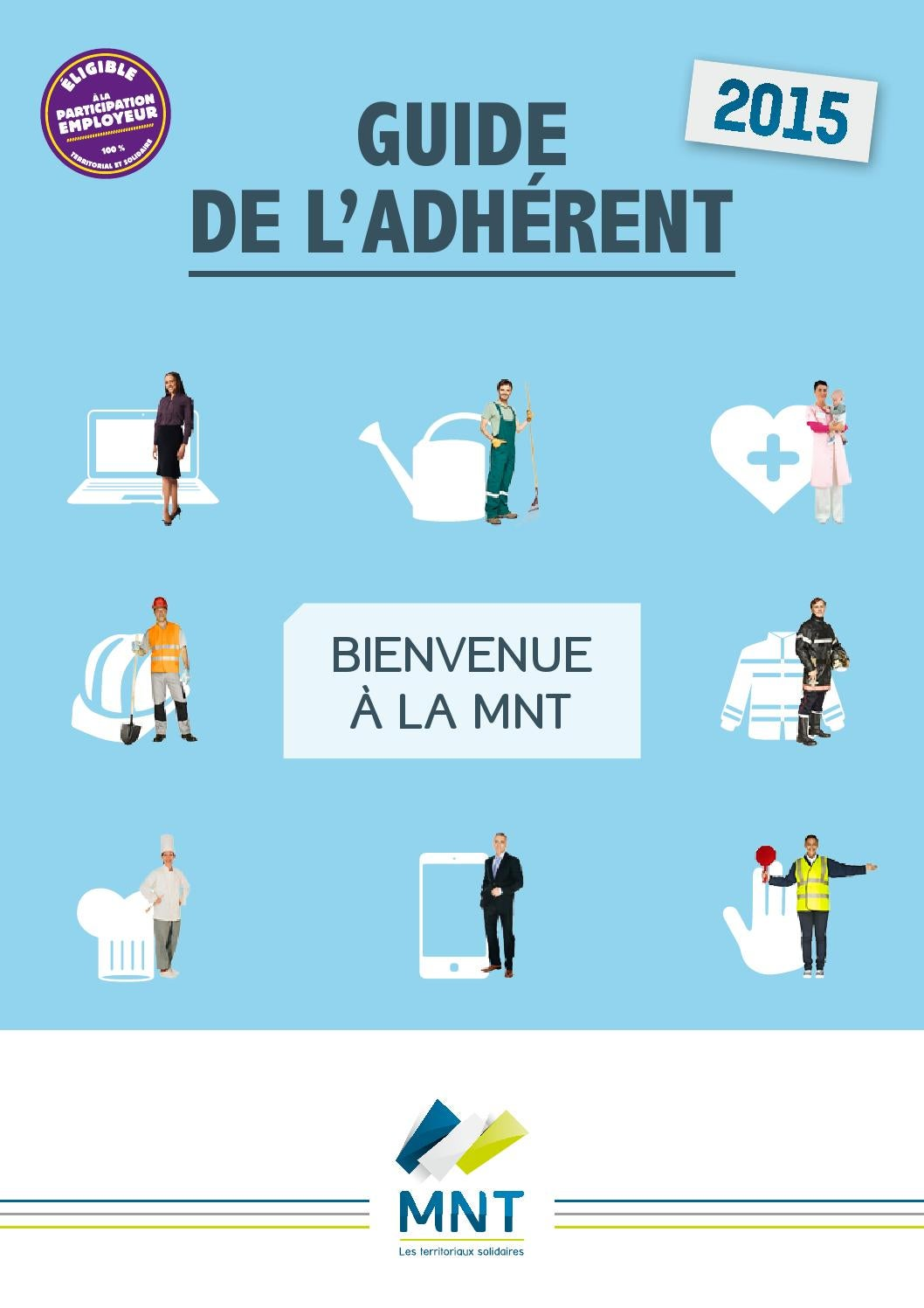 0dd634a3068201 Guide Adhérent 2015 by Mutuelle Nationale Territoriale - issuu