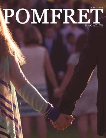 Pomfret Magazine - Fall 2014 by Pomfret School - issuu