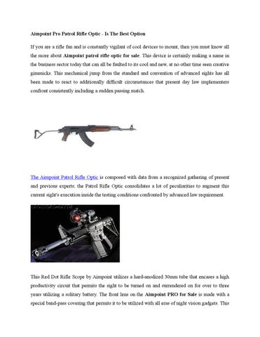Aimpoint Pro Patrol Rifle Optic Is The Best Option By Mark Griffin Issuu