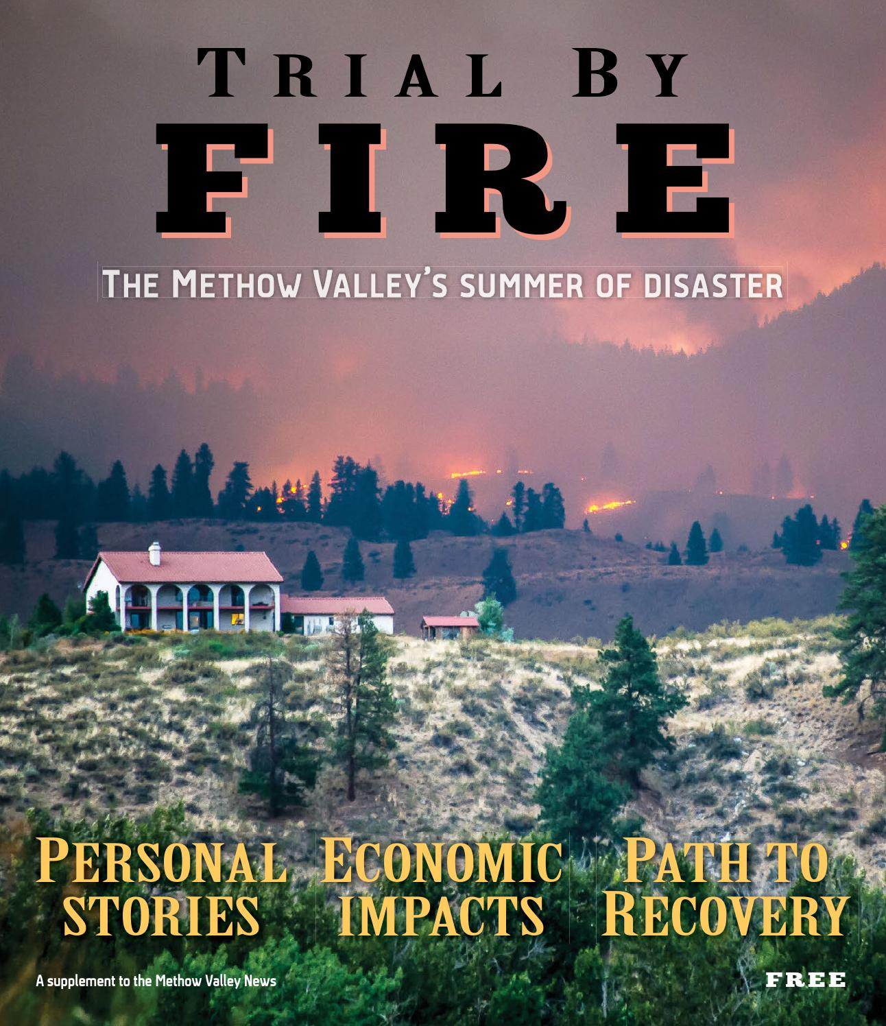 Underbrush In Owen Park Is So Dense Its >> Trial By Fire The Methow Valley S Summer Of Disaster By Methow