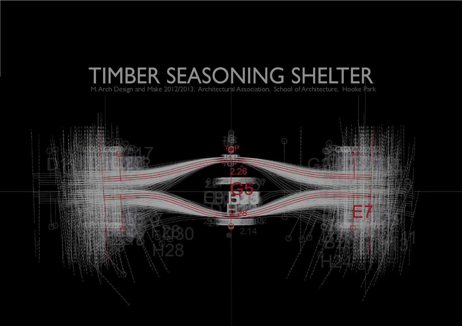 Timber Seasoning Shelter AA Design