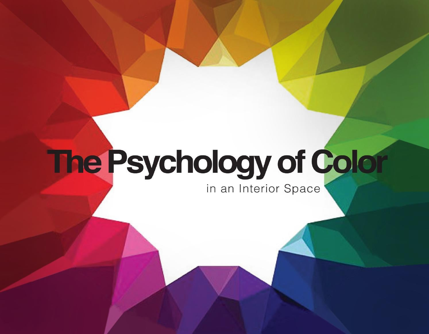 The psychology of color in an interior space by brittani for Psychology of light in architecture