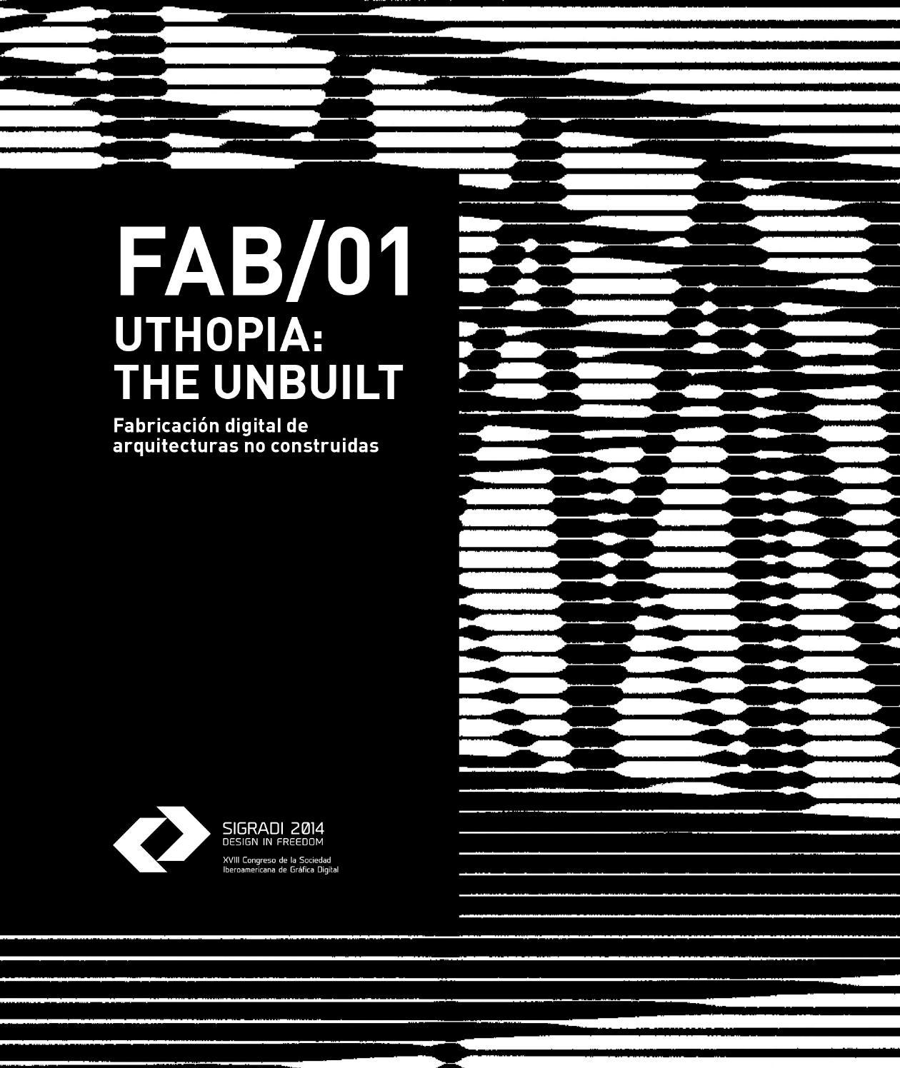 Fab 01 Uthopia The Unbuilt Fabricación Digital De