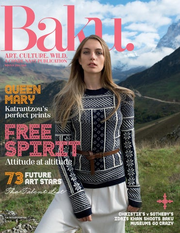 d1eaa163c10c2 Baku issue 14 winter 2014 by Baku Magazine - issuu