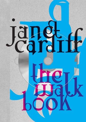 Janet Cardiff The Walk Book By Thyssen Bornemisza Art Contemporary