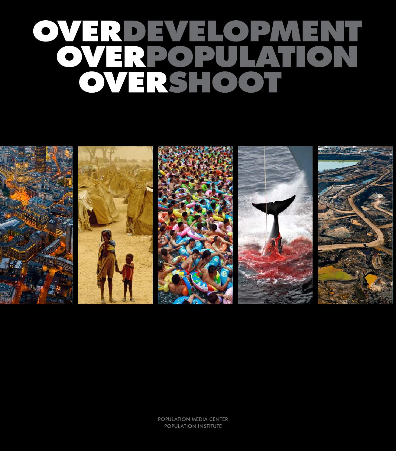 over development over population over shoot in pictures are we living in hell