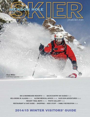 b5a9395b1d3d Jackson Hole Skier Magazine 2015 by Bob Woodall - issuu