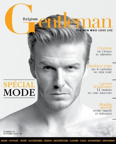 344403ce4d5ef2 Gentleman Belgique n°4 by gentlemanmag.be - issuu
