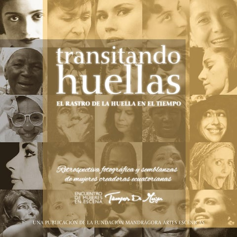 Dirección General Susana Nicolalde Dirección Ejecutiva Paloma Dávila Equipo  de Producción Laboratorio de teatro-danza de la Fundación Mandrágora Artes  ... ca146047aac9f