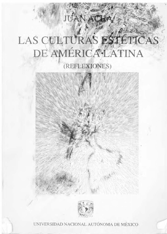 Acha Juan Las Culturas Esteticas De Am Reflexiones 1993 By Jorge  # Muebles Nar Merida