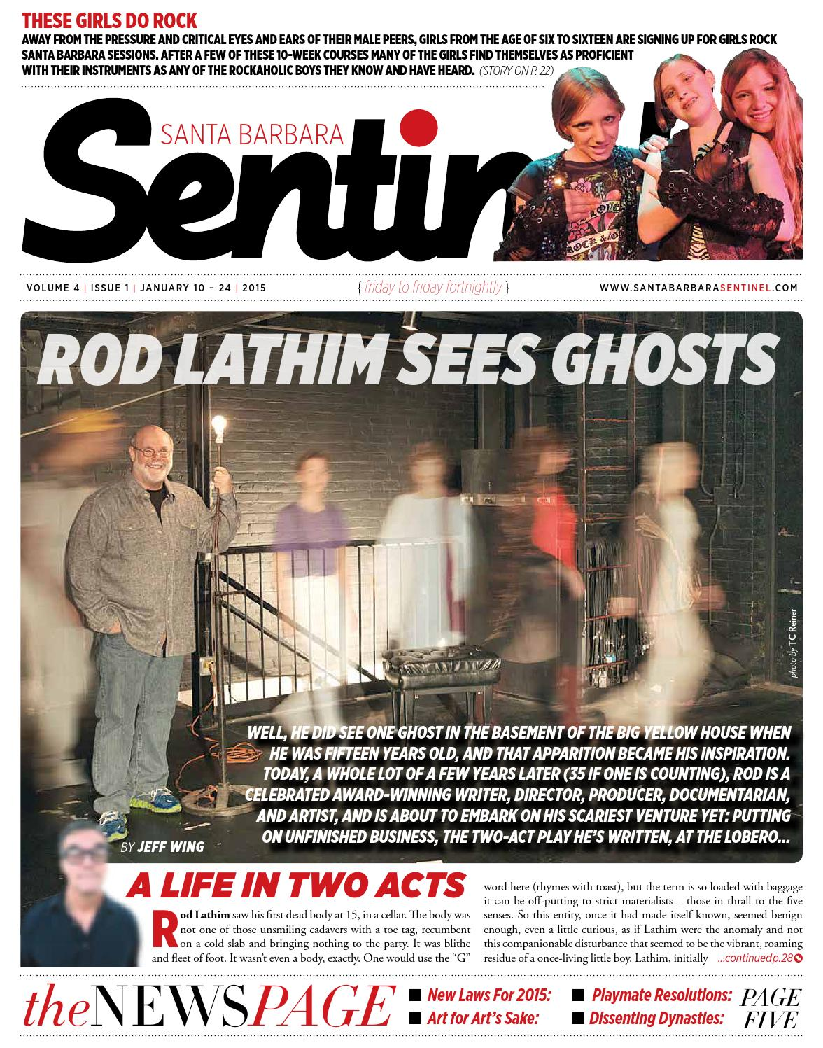 Rod Lathim Sees Ghosts by Montecito Journal - issuu