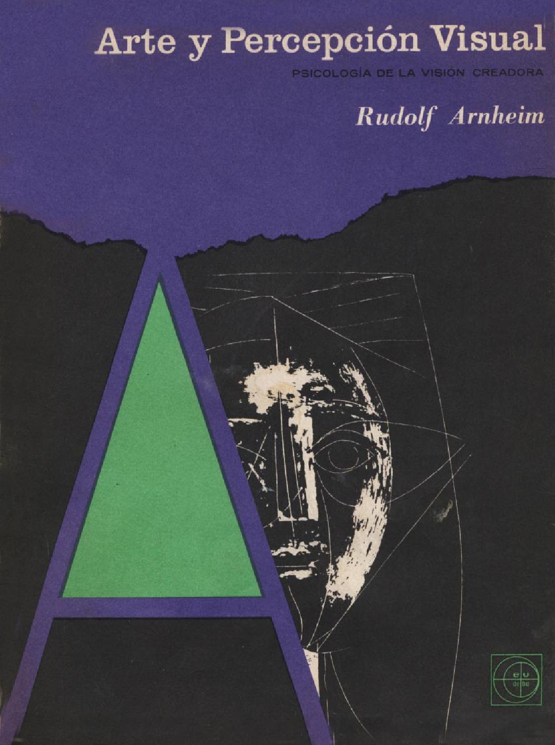 84f50590250f9 Rudolf arnheim arte y percepcion visual (2) by Jorge Carlos Alvino Loli -  issuu