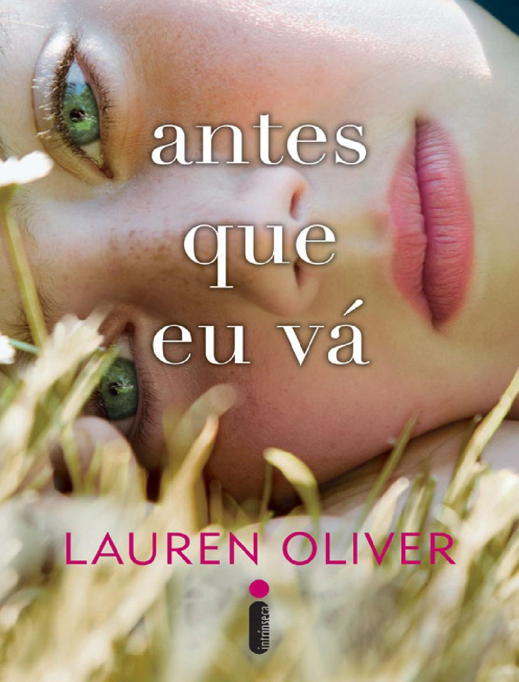Antes que eu Vá - Lauren Oliver by Inass Chedid - issuu 1296c5badd