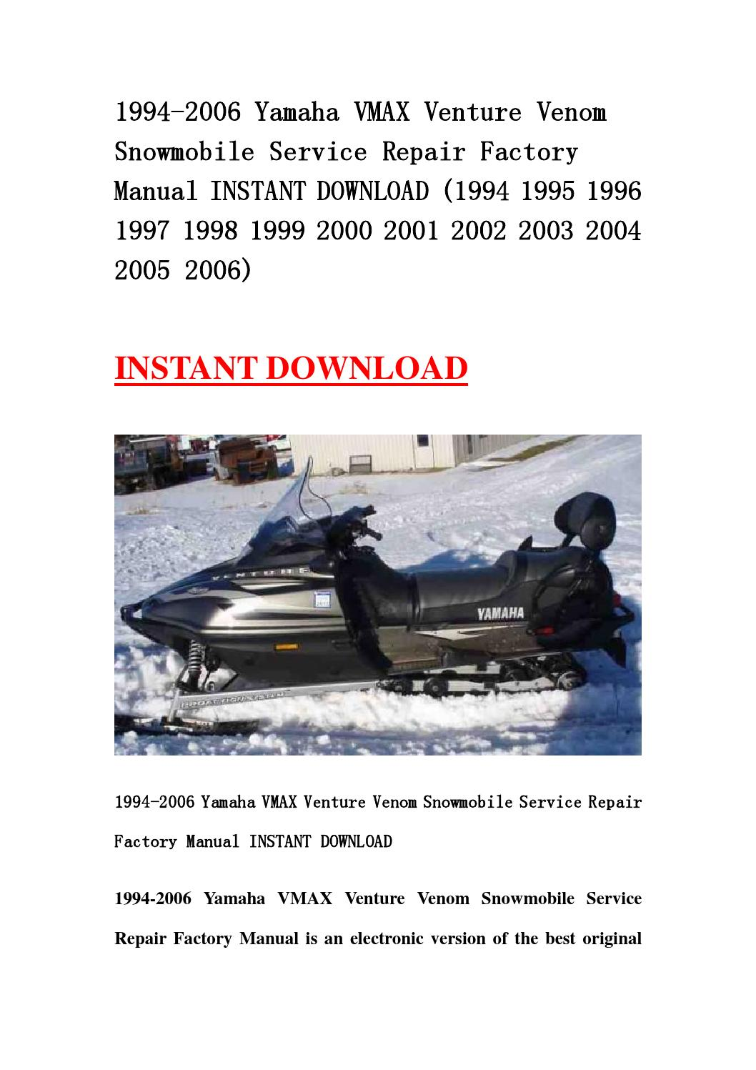 1994 2006 yamaha vmax venture venom snowmobile service repair factory manual  instant download (1994 by ksejfnhse - issuu