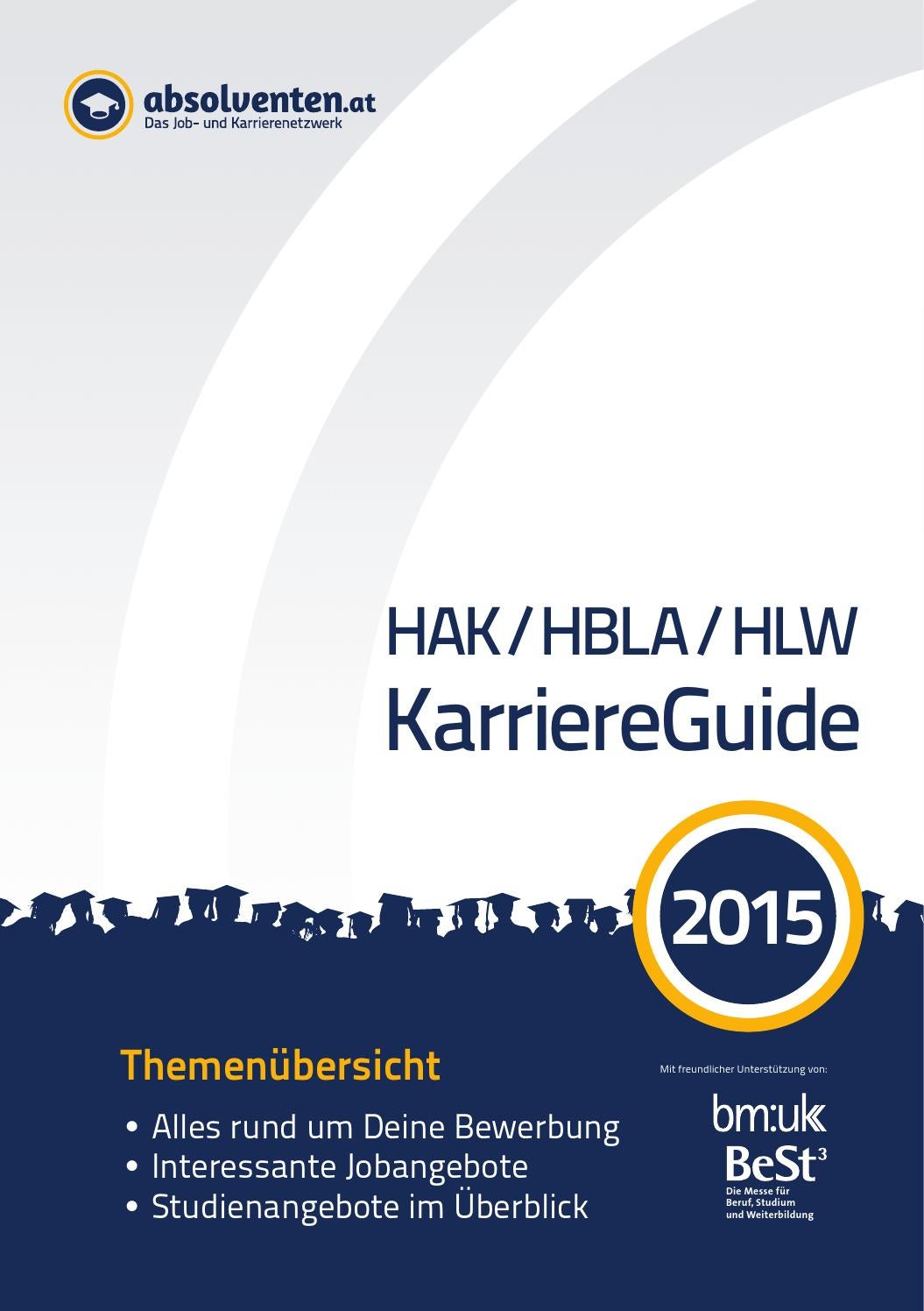 HAK / HBLA / HLW KarriereGuide 2015 by Business Cluster Network GmbH - issuu