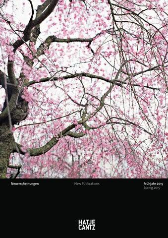 Hatje Cantz Neuerscheinungsprogramm Fruhjahr 2015 By Cathrin