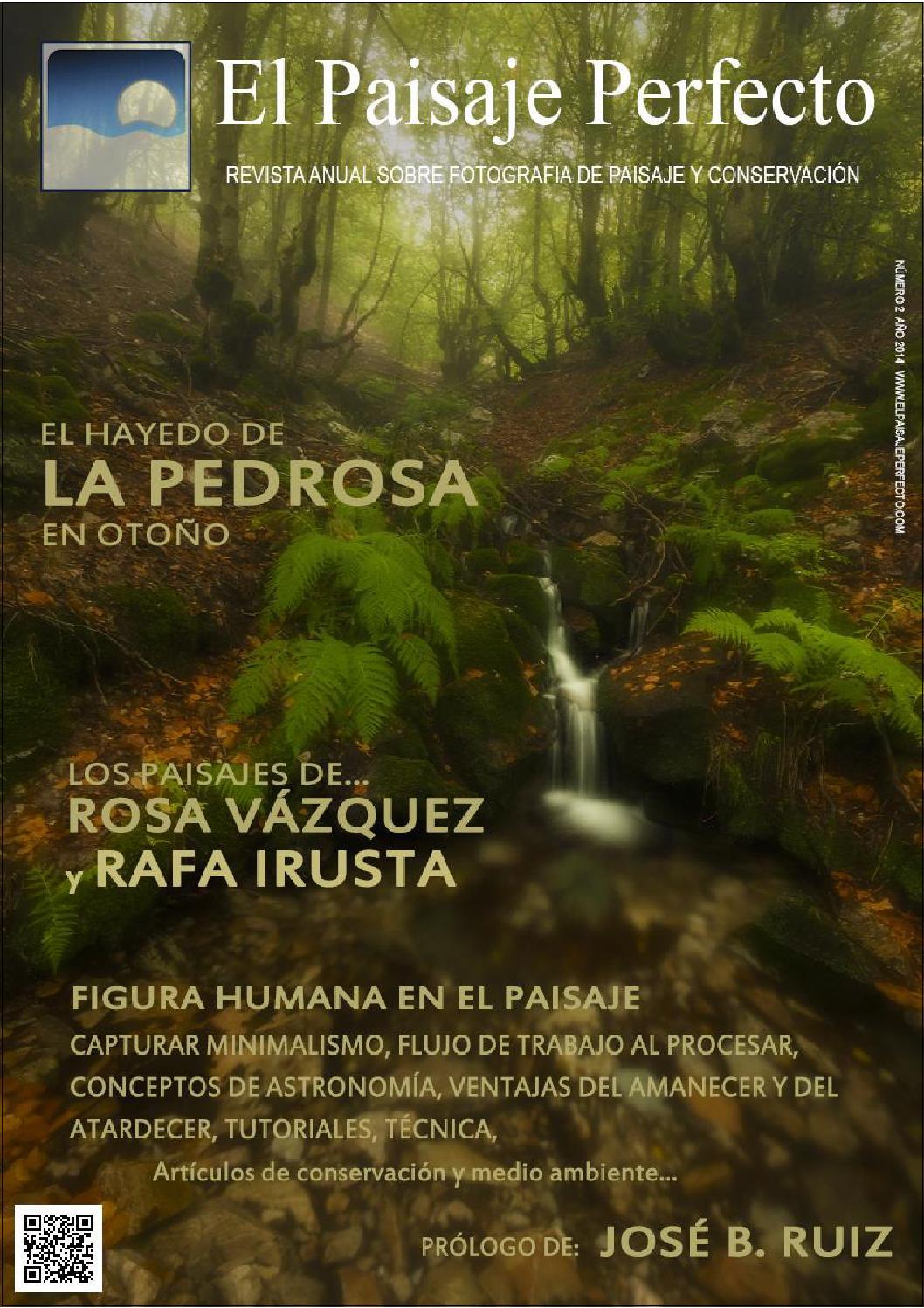 Revista el paisaje perfecto #2 by Pablo Sánchez Sánchez - issuu