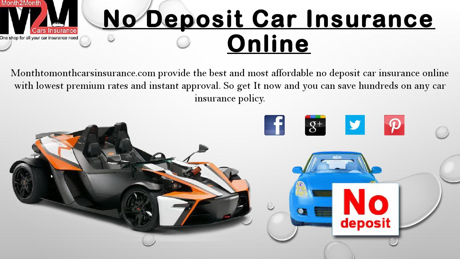 Cheap Car Insurance No Deposit Policy With Online Charges By Month2month007 Issuu