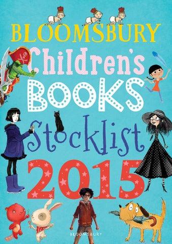 Childrens Stocklist 2015 By Bloomsbury Publishing Issuu