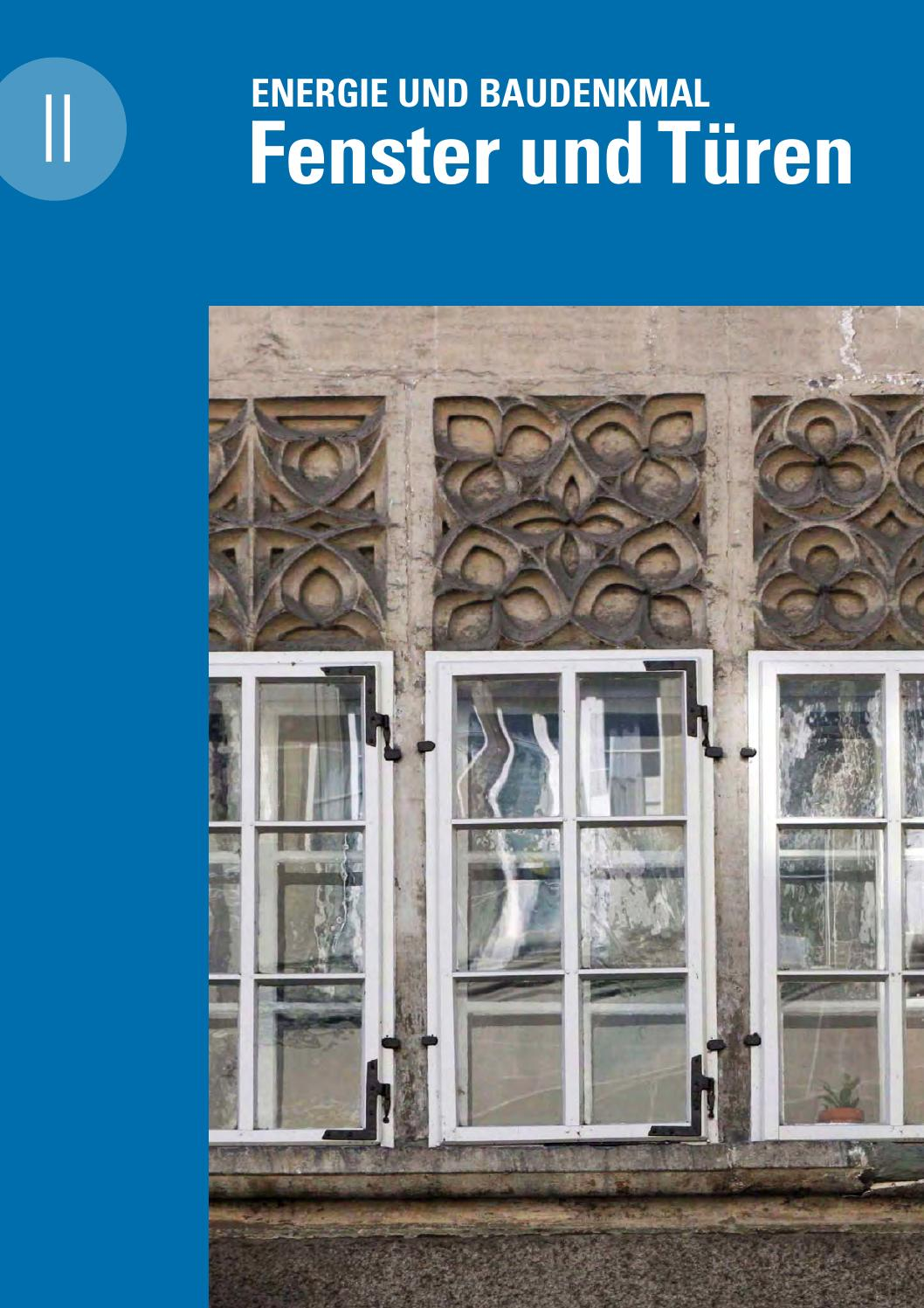 Energie und Baudenkmal. 2 Fenster und Türen by Denkmalpflege des ...
