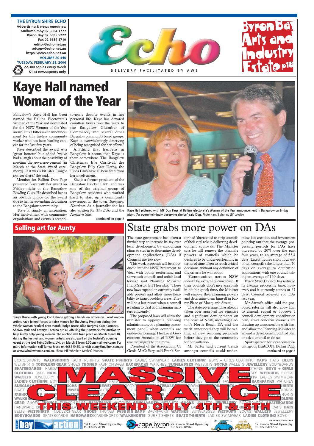 Byron Shire Echo Echo Shire – Issue 20.40 – 28 02 2006 by Echo Publications issuu d6ea14
