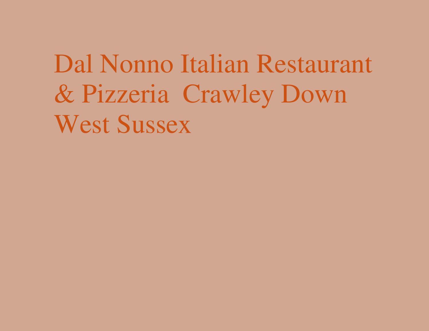 263 Dal Nonno Italian Restaurant Pizzeria Crawley Down West