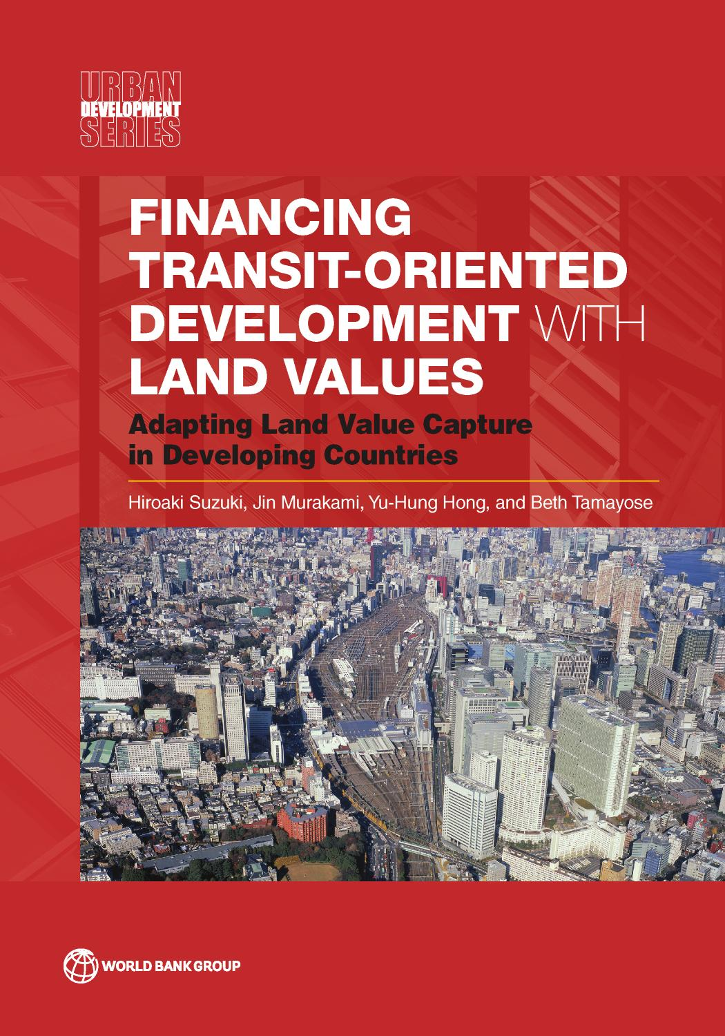 Financing Transit-Oriented Development with Land Values by ...