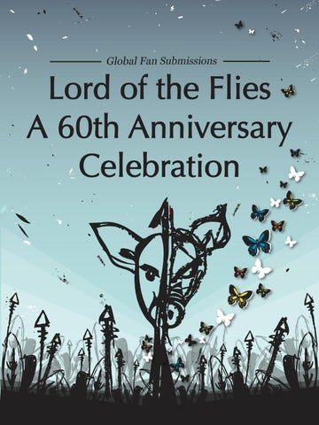 Lord of the flies a 60th anniversary celebration ebook by william edited by nicola presley designed by james colman william golding limited fandeluxe Image collections