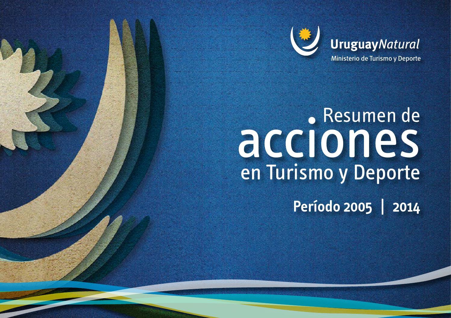 Resumen de acciones en Turismo y Deporte - by Uruguay Natural - issuu