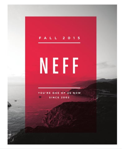 e9e5816051c Neff 2015 Fall Catalog by Neff Headwear - issuu