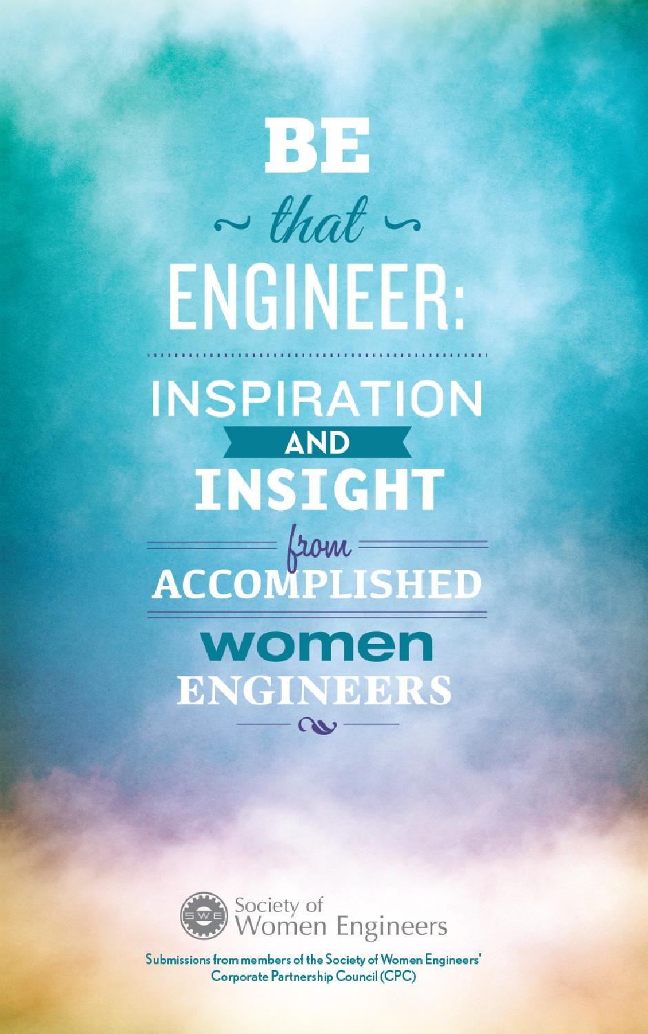 Be That Engineer: Inspiration and Insight from Accomplished Women ...