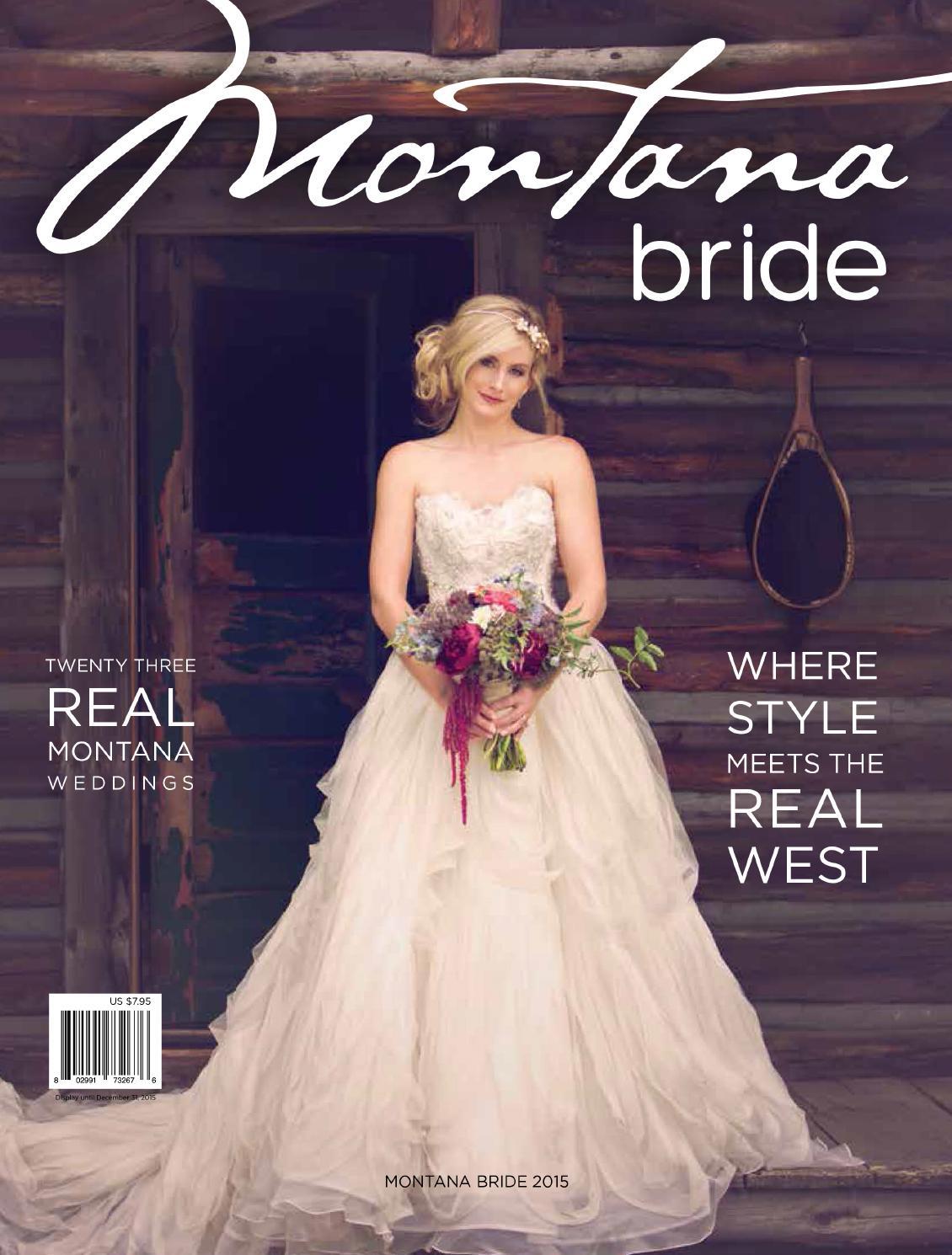 Montana Bride 2015 issue by Montana Bride - issuu