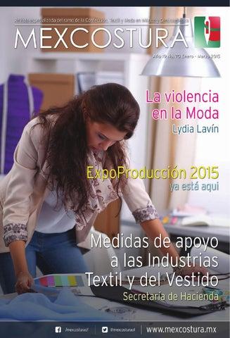 Mexcostura Enero - Marzo 2015 by MEXCOSTURA - issuu a050e4457d0
