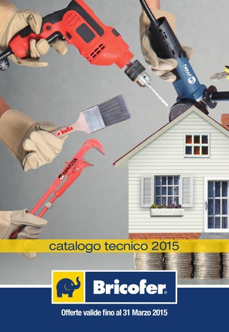 f2b7a726d4 Catalogo tecnico by Bricofer Italia SPA - issuu