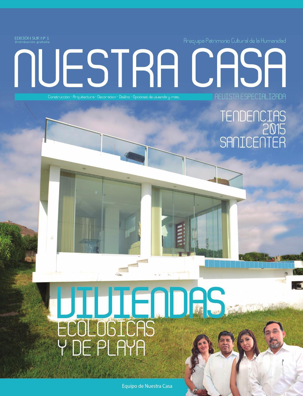 Revista nuestra casa edici n 1 enero 2015 arequipa for Vivienda y decoracion online