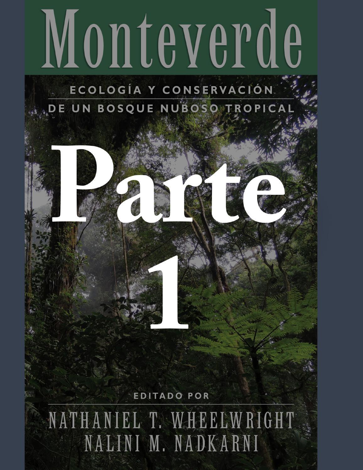 Monteverde: ecología y conservación de un bosque nuboso tropical ...