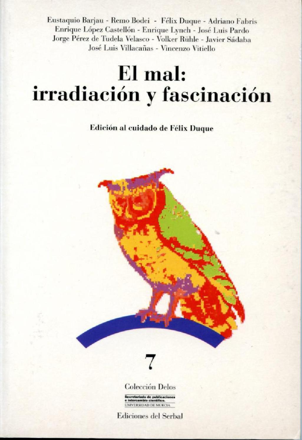 Duque, felix (ed) el mal irradiación y fascinación by Parserio - issuu