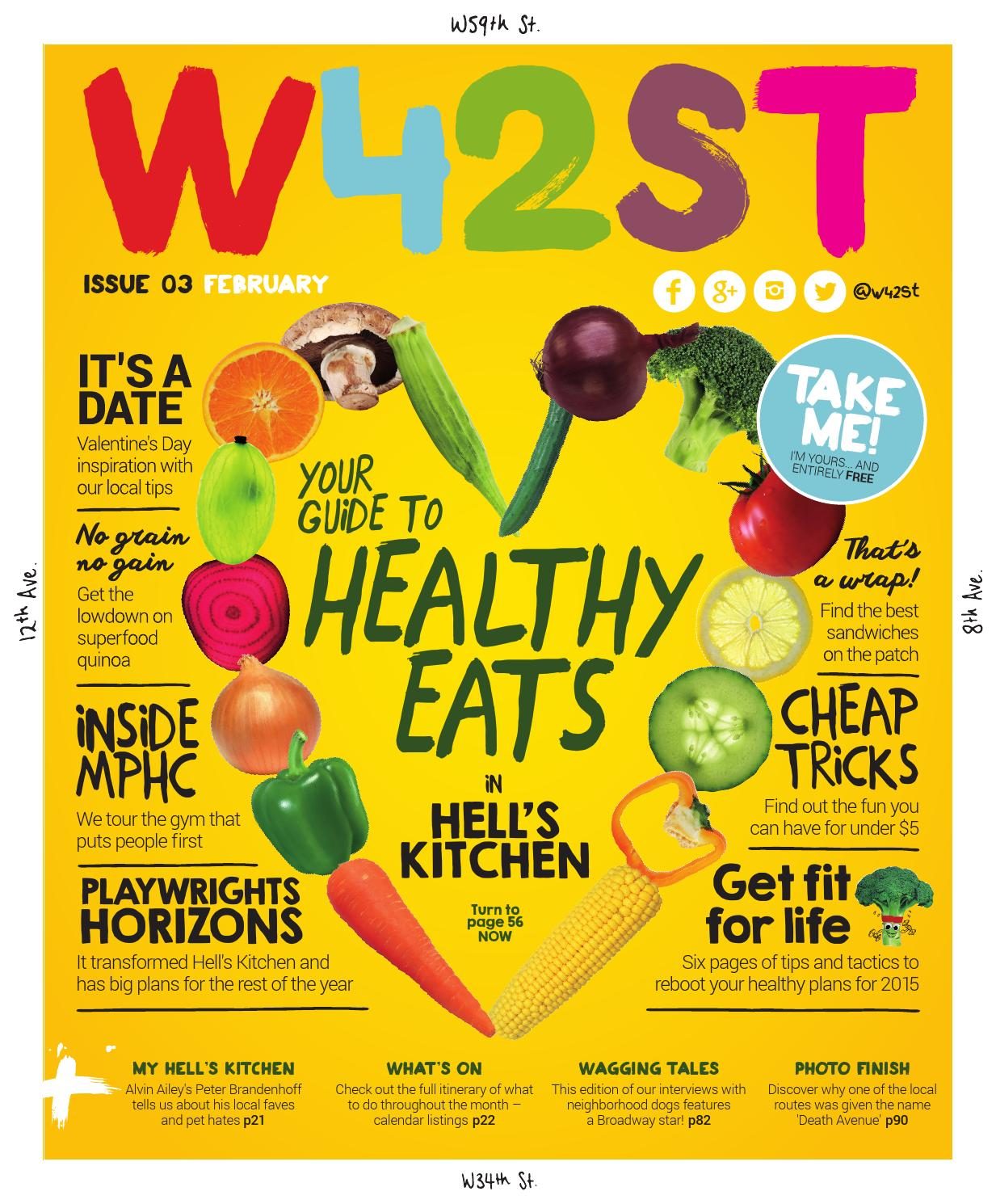 W42ST Magazine Issue 3 - Your Guide to Healthy Eats in Hell's Kitchen
