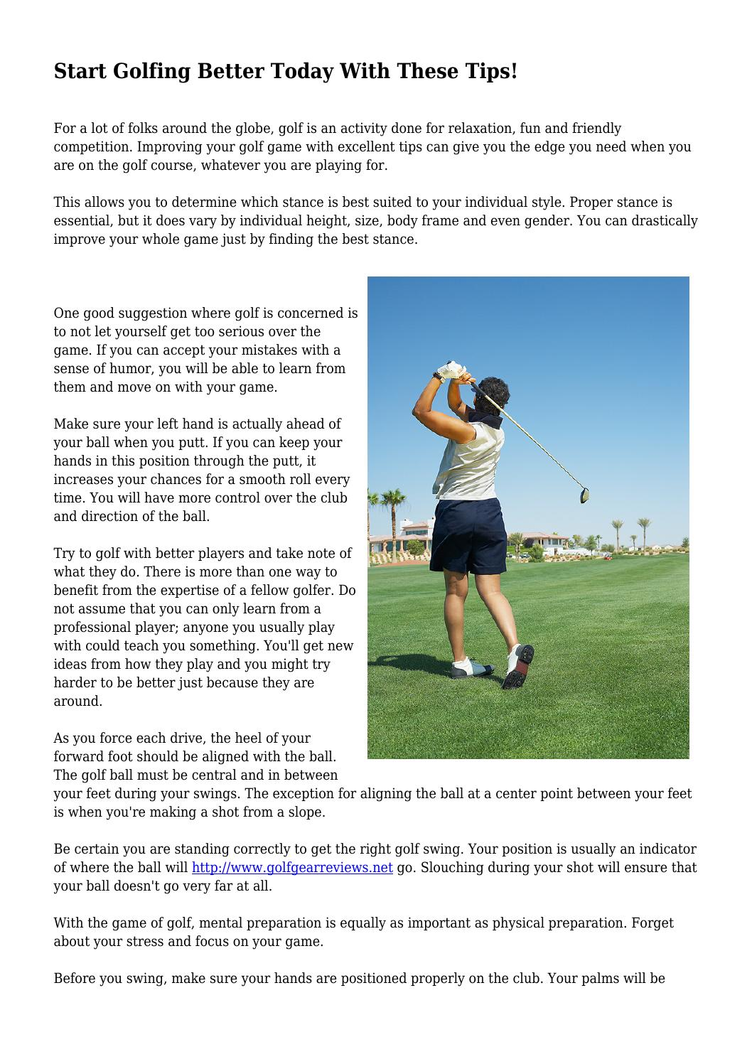 Start Golfing Better Today With These Tips! by destinybest17