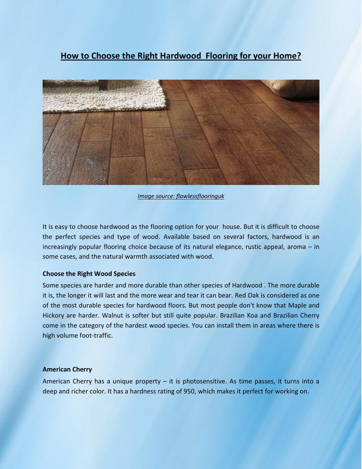 How to choose the right hardwood flooring for your home by for How to choose flooring for your home