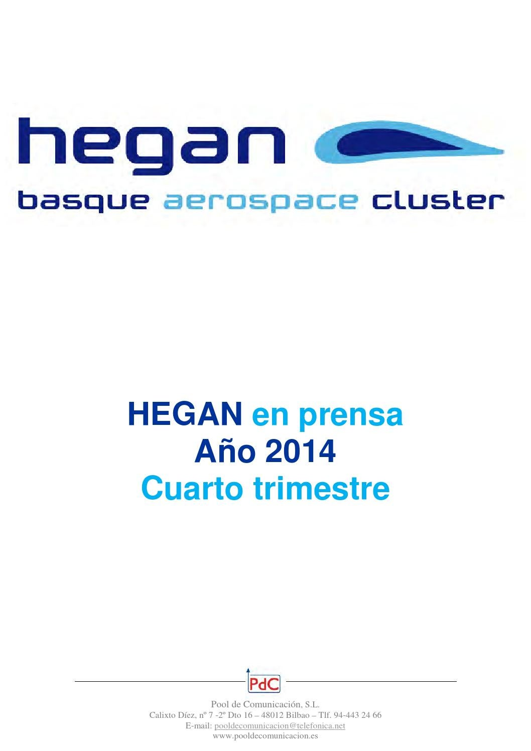 competitive price d30a9 5beac Hegan en prensa cuarto trimestre 2014 by Hegan Cluster - issuu