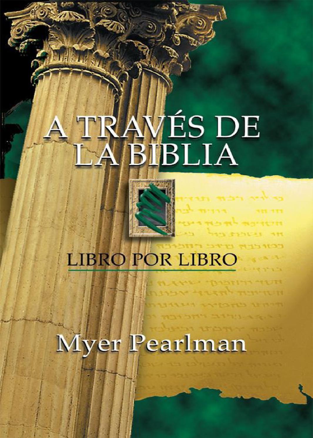 A traves de la biblia, libro por libro by Cesar Lopez - Issuu