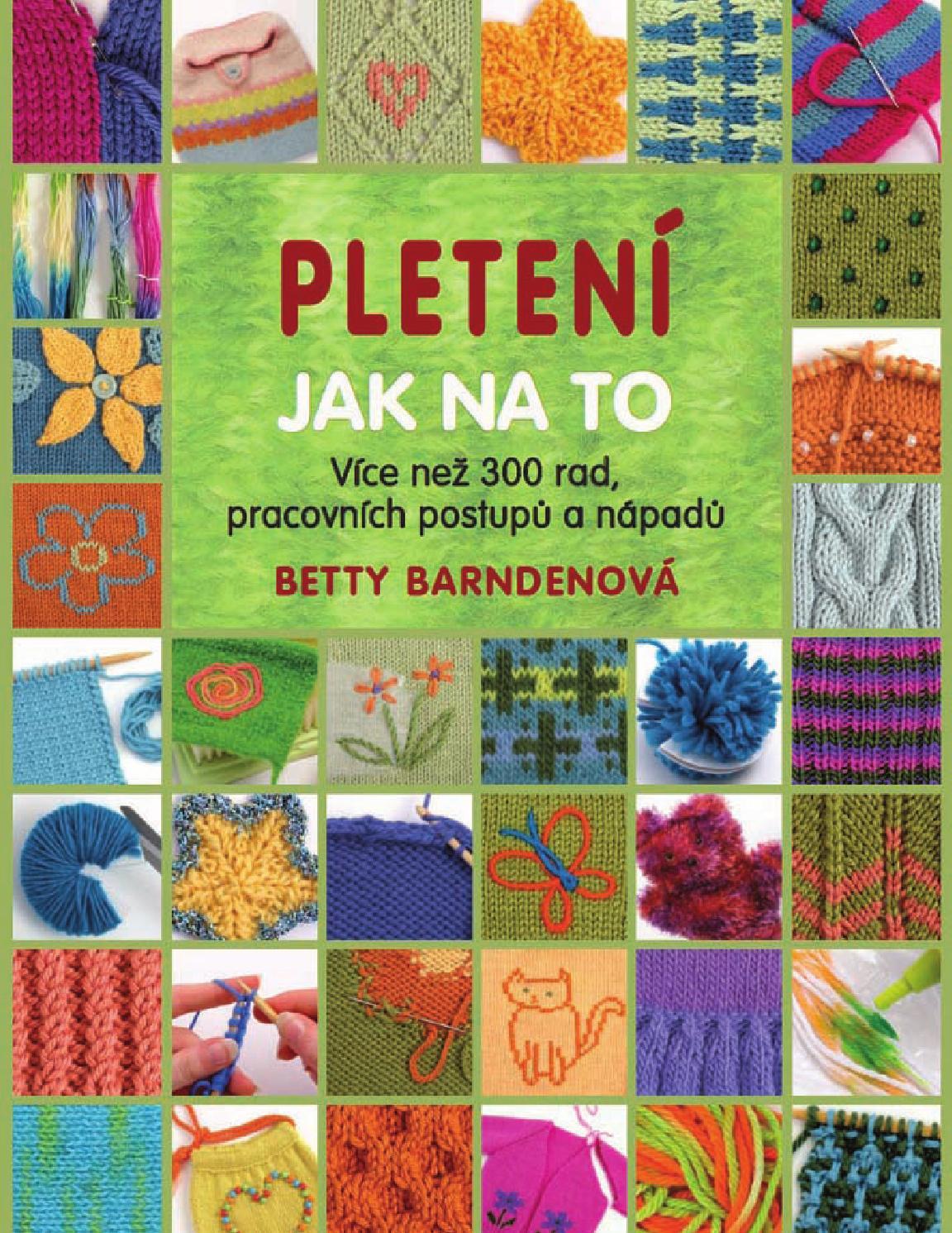 Ukázka z knihy - Pletení - Jak na to by Metafora - issuu 0484ae5124