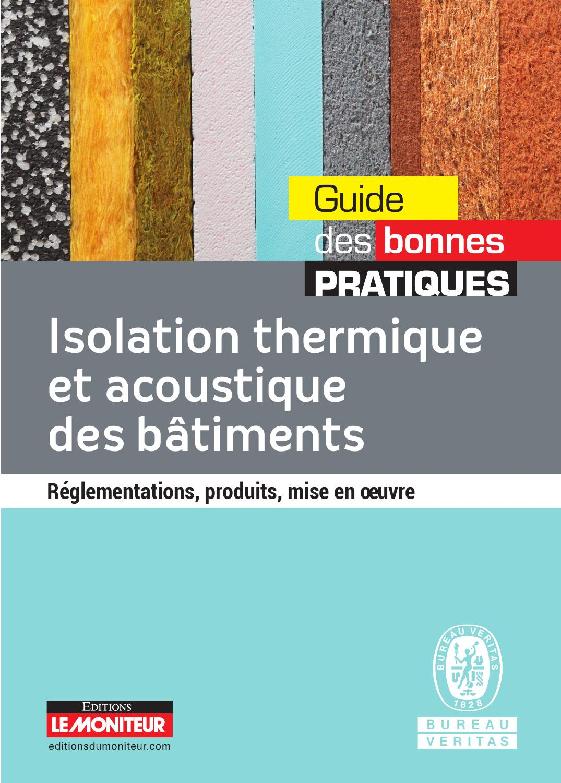 isolation thermique et acoustique des batiments by infopro digital issuu. Black Bedroom Furniture Sets. Home Design Ideas