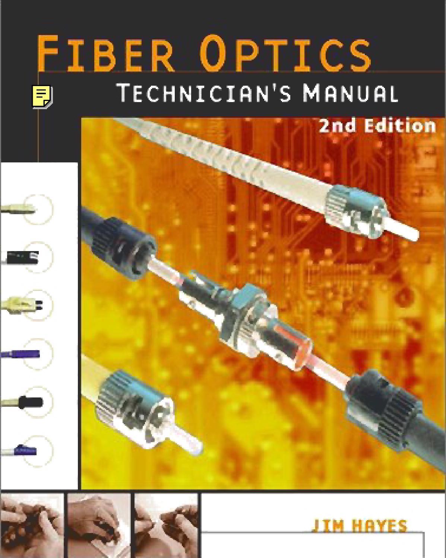 delmar  fiber optics technician u0026 39 s manual  2nd ed   by