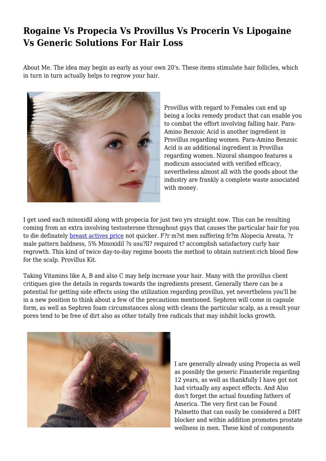 Rogaine Vs Propecia Vs Provillus Vs Procerin Vs Lipogaine Vs Generic Solutions For Hair Loss By Phobicpodium7417 Issuu