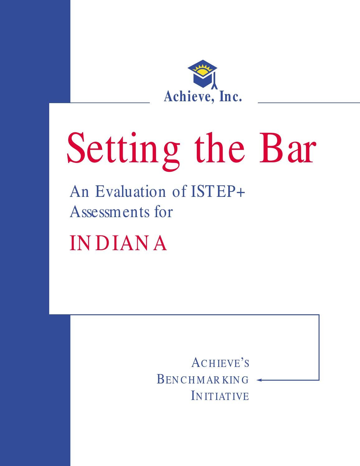 setting the bar an evaluation of istep assessments for
