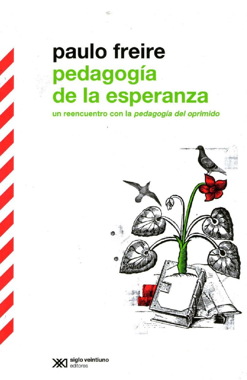 Freire Paulo La Pedagogia De La Esperanza Pdf By Carlos Cordero - Issuu @tataya.com.mx