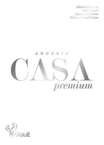 2ec0a789c ANUÁRIO CASA PREMIUM AMERICANA 2015 by Revista Psiquê Premium - issuu