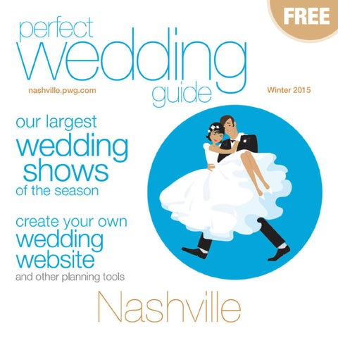 Perfect wedding guide nashville winter 2015 by rick caldwell issuu page 1 fandeluxe